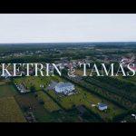Ketrin és Tamás Esküvői Kisfilm // 2017
